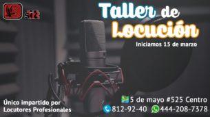 Taller de locución 2017 Stirtt San luis Potosí